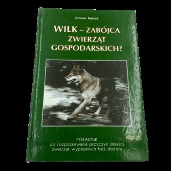 """""""Wilk- zabójca zwierząt gospodarskich?"""""""